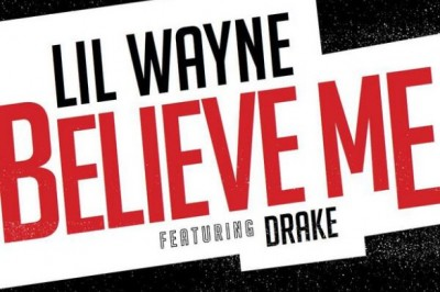 Lil Wayne ft. Drake Believe Me